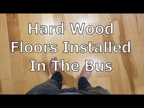 Conversion Video 47: Flooring Install- Engineered Hard Wood, Glue Down