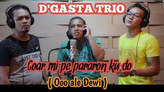 D'GASTA TRIO    GOARMI PE PARARON KU DO ( dewi)  live show