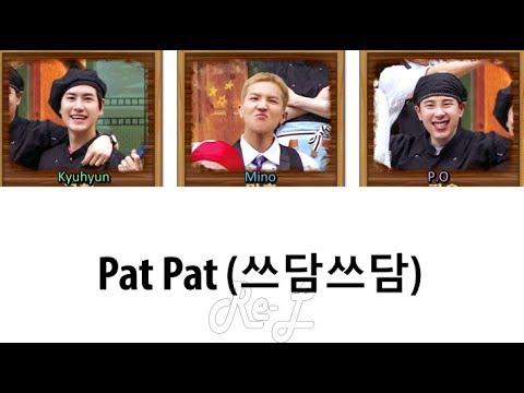 Mino, P.O, Kyuhyun (송민호, 피오, 규현) - 'Pat Pat (쓰담쓰담) Kang's Kitchen Theme Song' LYRICS