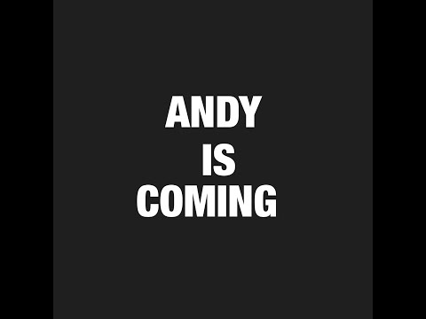 ANDY IS COMING CHALLENGE !!!