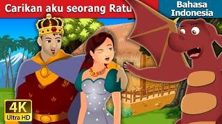 Carikan aku seorang Ratu | Find me a Queen | Dongeng Bahasa Indonesia