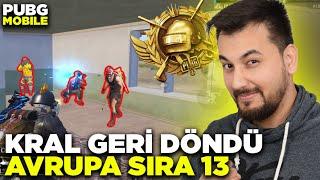 KRAL GERİ DÖNDÜ!! AVRUPA SIRA 13 GELİYORUZ!! / PUBG MOBILE