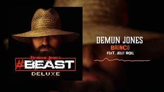 Demun Jones - Bronco (feat. Jelly Roll)[Official Audio]