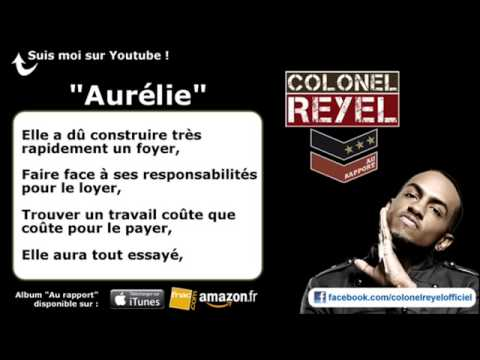 Colonel Reyel   Aur lie   Paroles officiel