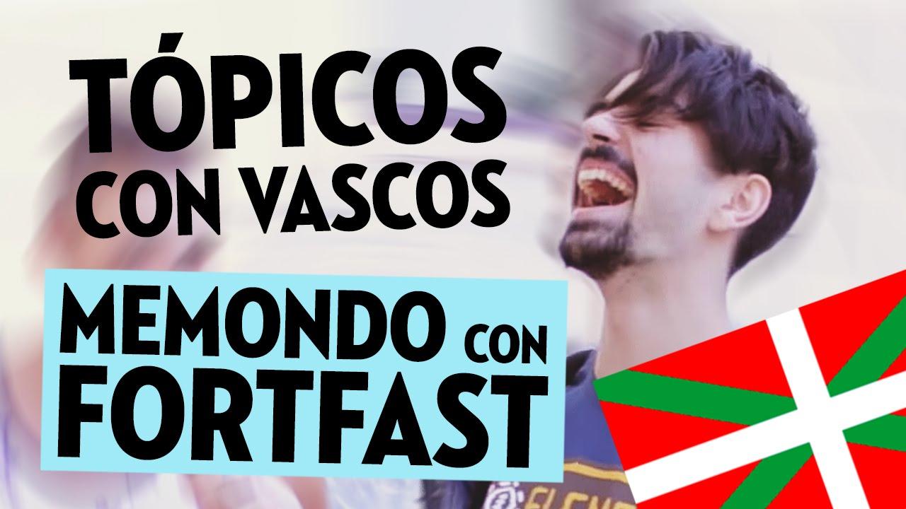 TÓPICOS CON VASCOS Ft. Fortfast