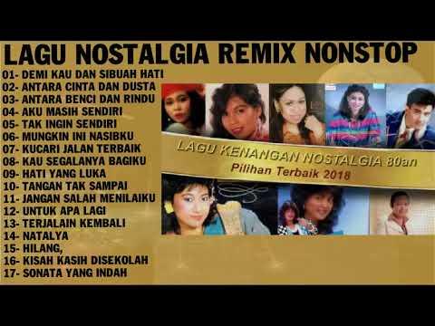 LAGU NOSTALGIA REMIX NONSTOP - Disco Tembang Kenangan Sepanjang Masa