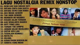 Download LAGU NOSTALGIA REMIX NONSTOP - Disco Tembang Kenangan Sepanjang Masa