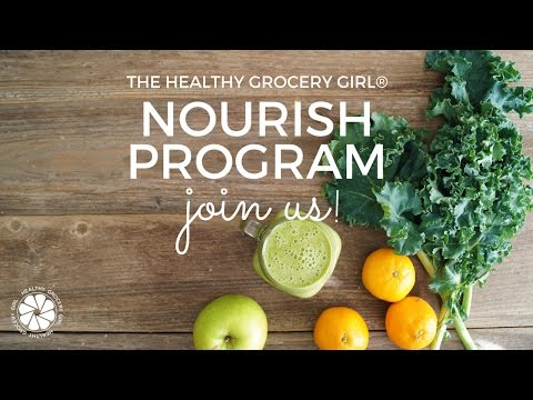 Join The Nourish Program With Healthy Grocery Girl!