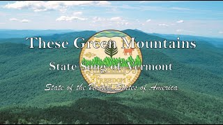 USA State Song: Vermont - These Green Mountains