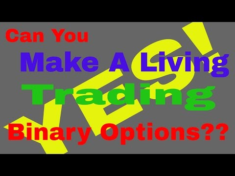 Trading binary option for a living -