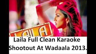Laila Karaoke With Lyrics - Shootout At Wadala 2013.
