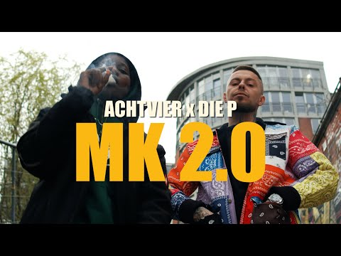 AchtVier feat. Die P - MK 2.0 (prod. TVL & JMXJ)