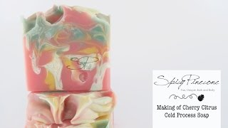 Making of Cherry Citrus Soap by Spicy Pinecone
