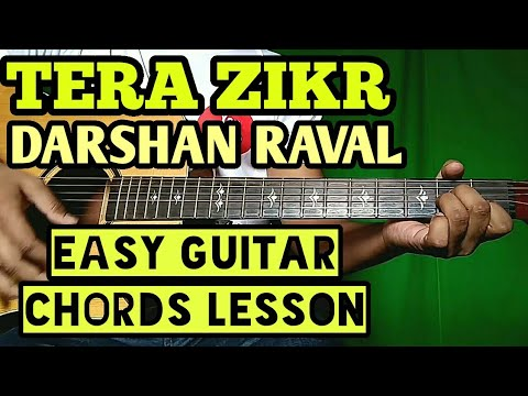 Tera Zikr Darshan Raval, Easy Guitar Chord Lesson, Beginner Guitar Tutorial
