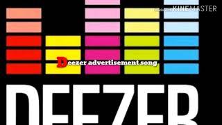 Deezer advertisement song for 2018
