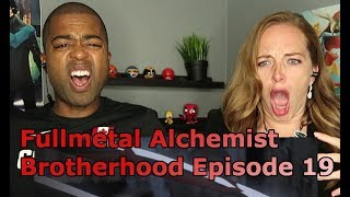"Fullmetal Alchemist: Brotherhood Episode 19 "" Death of the Undying "" (REACTION🔥)"