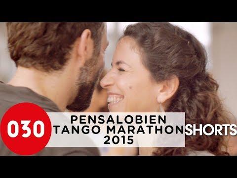 030tango Short – Pensalobien Tango Marathon 2015