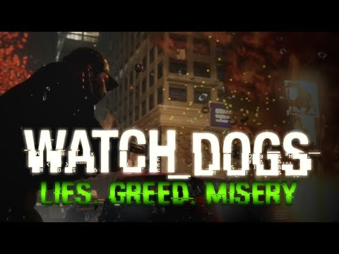 """Watch Dogs - """"Lies, Greed, Misery"""" Trailer (TV Spot) Fan Made"""