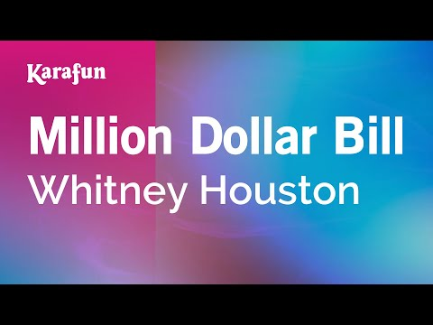 Karaoke Million Dollar Bill - Whitney Houston *