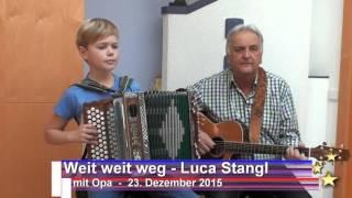 Weit weit weg - Luca Stangl