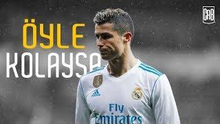 Cristiano Ronaldo - Öyle Kolaysa 2018 • Skills & Goals • HD
