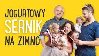 SERNIK JOGURTOWY NA ZIMNO  | Paweł Małecki & Rodzina Kosickich