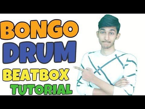 How To Beatbox In Hindi Bongo Drum