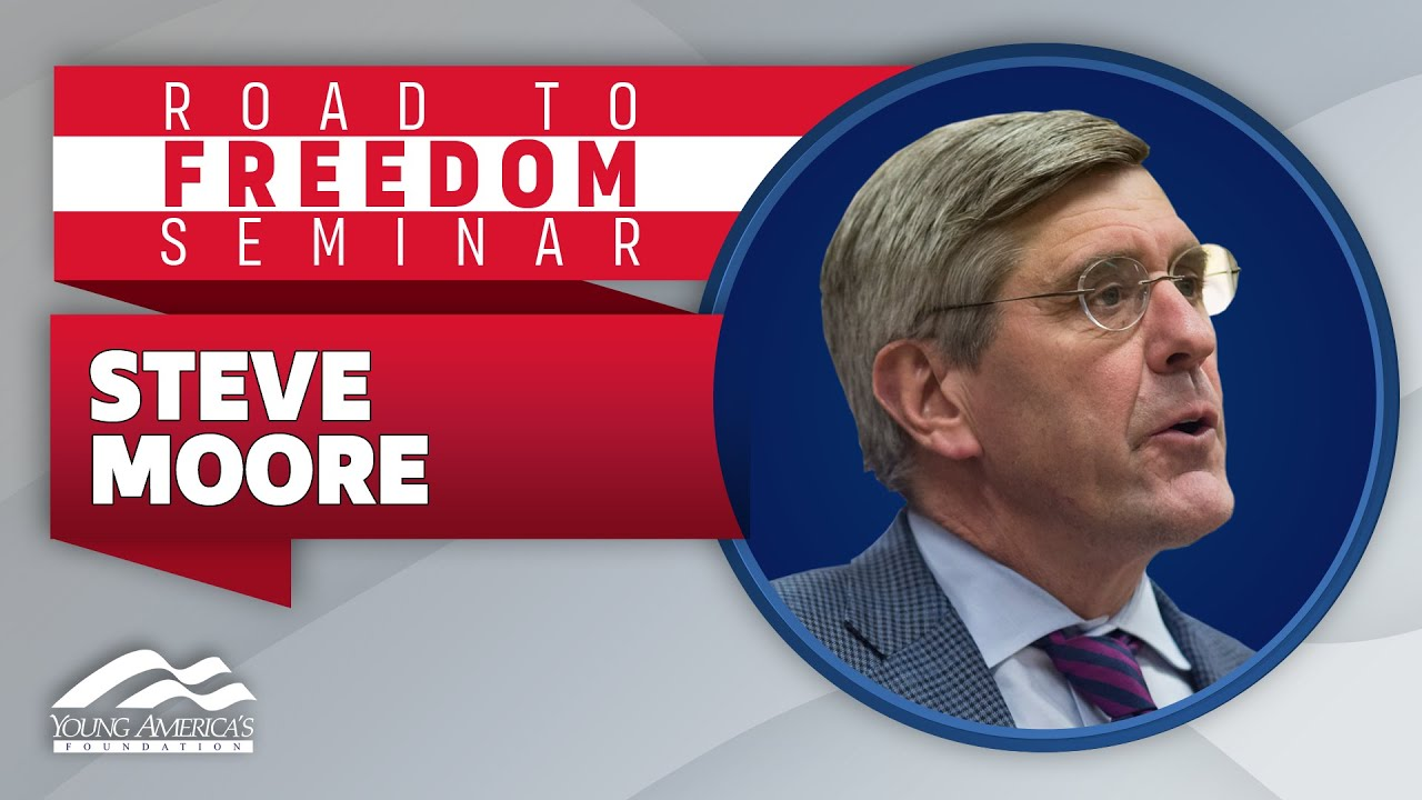 Steve Moore | LIVE from YAF's Road to Freedom Seminar
