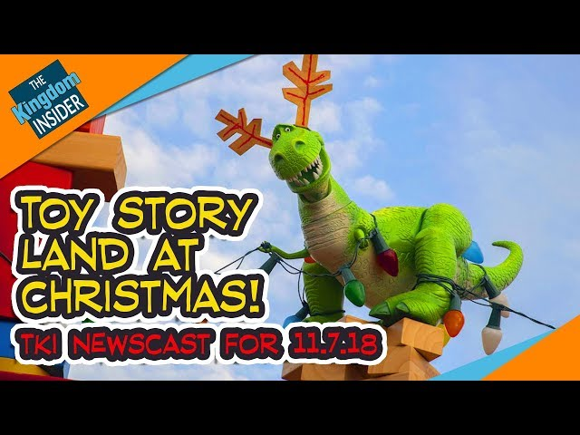 TOY STORY LAND at CHRISTMAS and More | TKI Newscast