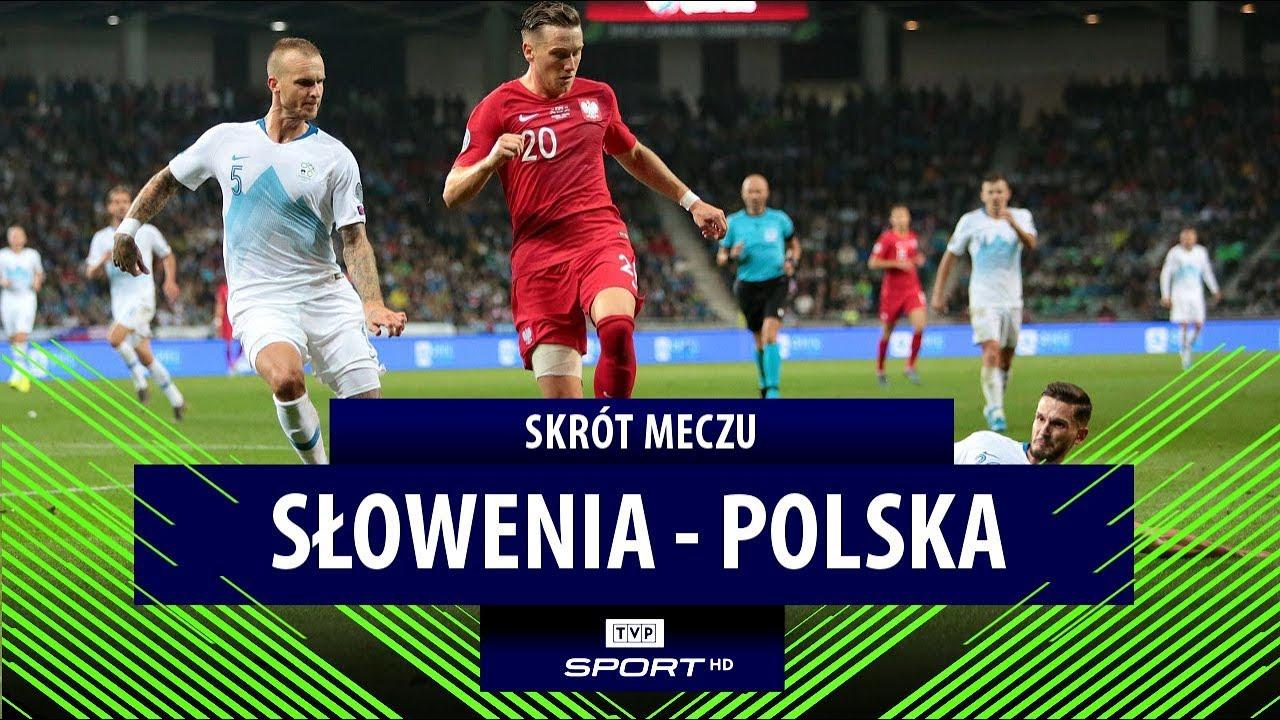 El. Euro 2020. Słowenia – Polska [SKRÓT]