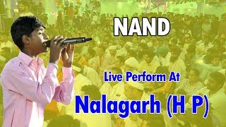 NAND Great Perform Last Night At Nalagarh Himachal Pardesh 22-06-2017