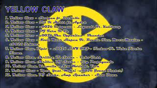 Yellow Claw Full Album Part 2