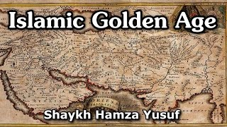 Islamic Golden Age - World Maps | Shaykh Hamza Yusuf