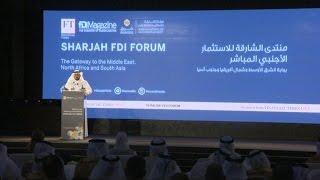 من أجل النهوض بالمنطقة.. انطلاق أعمال منتدى الشارقة للاستثمار 2016