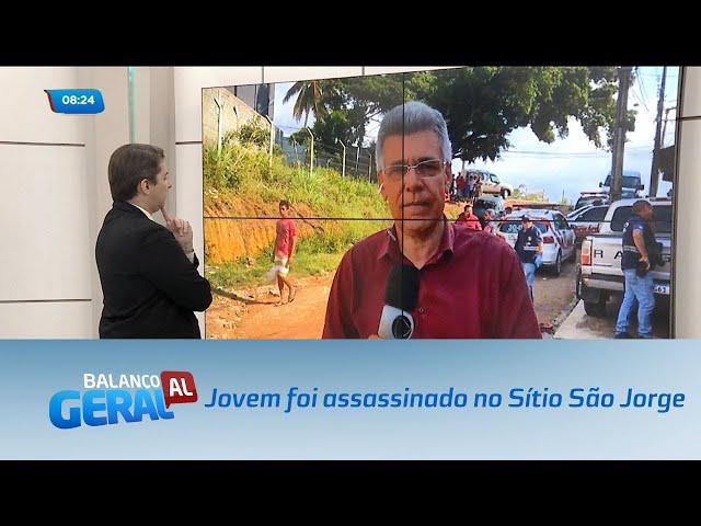 Jovem de 25 anos foi assassinado no Sítio São Jorge