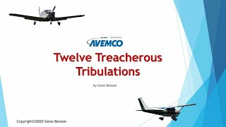 Twelve Treacherous Tribulations