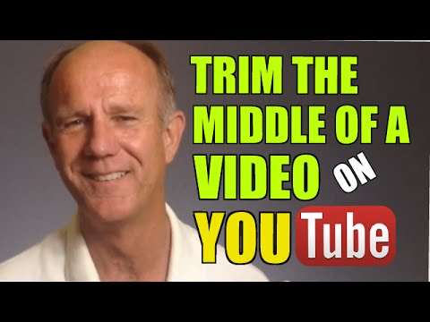 How To Trim The Middle Of A Video On YouTube Without Losing Views