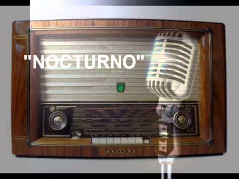 """Recuerdos del ayer """"Nocturno"""" el programa de la radio cubana."""
