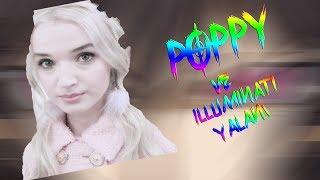 Poppy Ve Illuminati Yalanı!!🙄