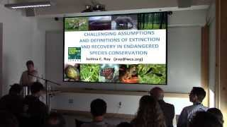 Justina Ray - Challenging Assumptions and Definitions of Extinction and Recovery . . .