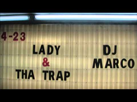 Diamond Cash Ent. Presents Lady & The Trap !