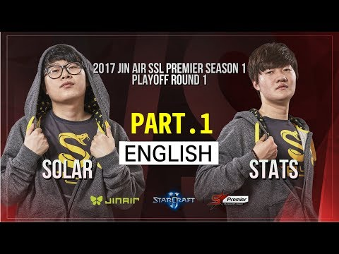 [SSL Premier] 170529 Play-Off Ro.1 Solar vs Stats PART.1