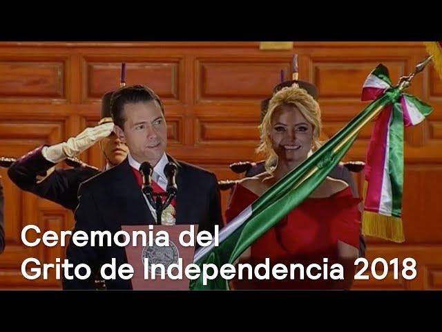 Ceremonia del Grito de Independencia 2018