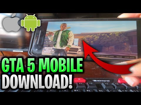 How To Get GTA 5 Mobile Download ✅ How To Play GTA 5 On Android/iOS 2019