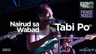 Tabi Po - Joey Ayala (Cover by Nairud sa Wabad w/ Lyrics) - 420 Philippines Peace Music 6