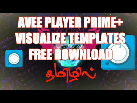 HOW TO DOWNLOAD AVEE PLAYER PRIME + FREE VISUALIZE TEMPLATES in tamil by shadow creations