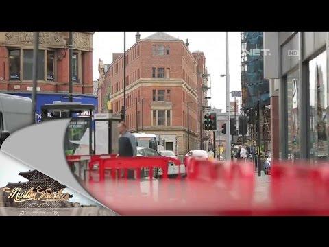 Muslim Travelers - Kehidupan Umat Muslim di Liverpool dan Manchester - 2 Juli 2015