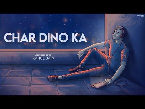 Char Dino Ka Pyar - Unplugged | Rahul Jain | Lambi Judai | Cover | Emraan Hashmi | Pritam | Jannat