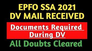 EPFO SSA 2021 Documents Required in DV||Medical||Attestation Forms #epfossadv #epfossajoining