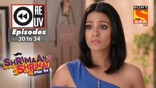Weekly Reliv - Shrimaan Shrimati Phir Se - 23rd April to 27th April 2018 - Episode 30 to 34